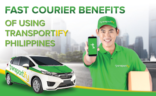 Fast Courier Benefits of Using Transportify Philippines