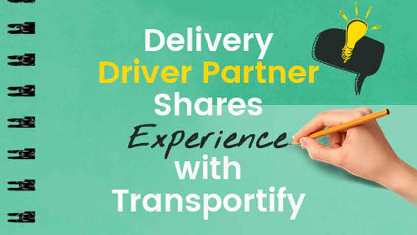 Delivery Driver Partner Shares Experience with Transportify