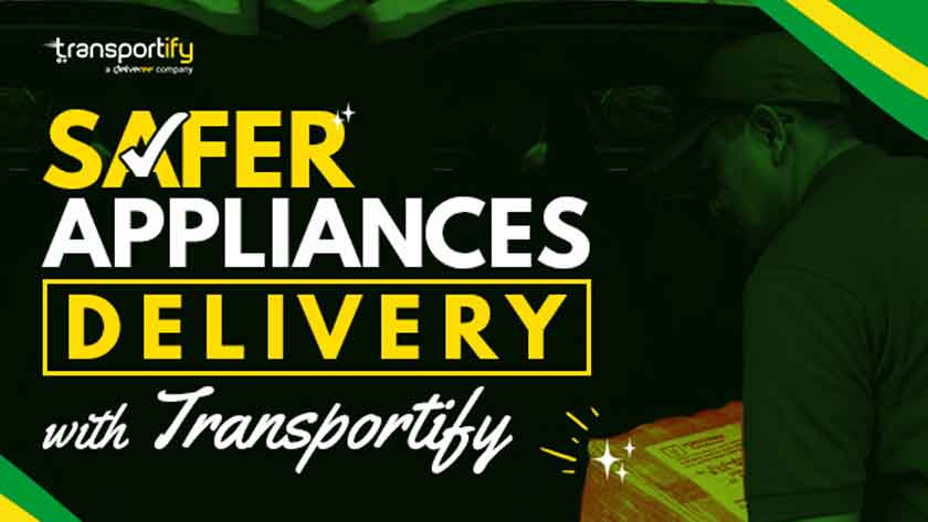 Safer Appliances Delivery with Transportify Main