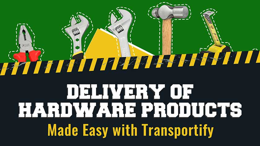 Delivery-of-Hardware-Products-Made-Easy-With-Transportify