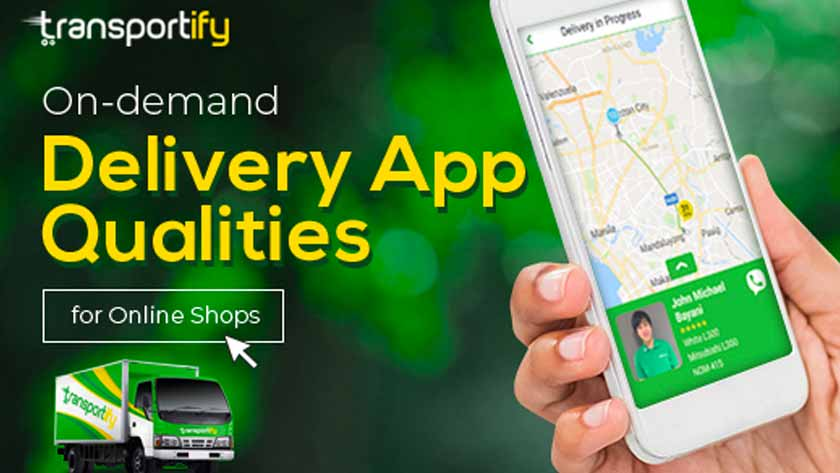On-demand Delivery App Qualities for Online Shops