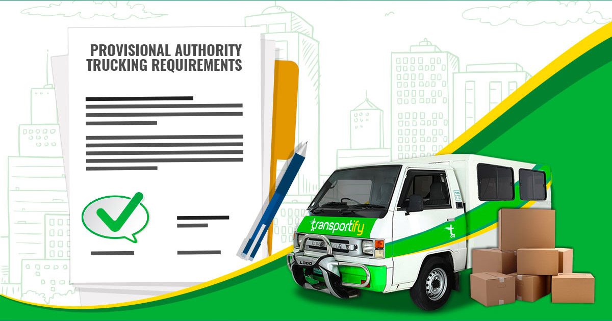 Provisional Authority Trucking Requirements