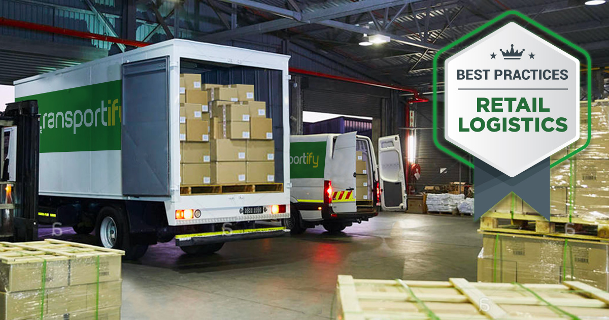 Best Practices for Retail Logistics in 2021 | Transportify